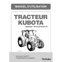 Manuel d'utilisateur Kubota M7132 - M7152 - M7172 Manuels pour tracteurs