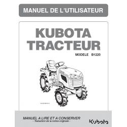 MANUEL D'UTILISATEUR TRACTEUR COMPACT KUBOTA B1220 Manuels espaces verts