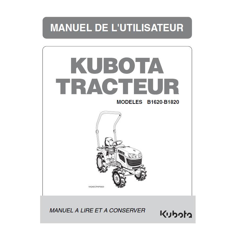 MANUEL D'UTILISATEUR TRACTEURS COMPACTS KUBOTA B1620 - B1820 Manuels espaces verts