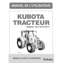 Manuel d'utilisateur Kubota M7131 - M7151 - M7171 Manuels pour tracteurs