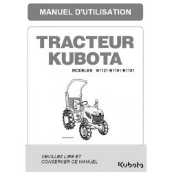 MANUEL D'UTILISATEUR TRACTEUR COMPACT KUBOTA B1121, B1161, B1181 Manuels espaces verts