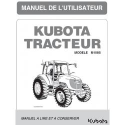 MANUEL D'UTILISATEUR KUBOTA M108S Manuels pour tracteurs