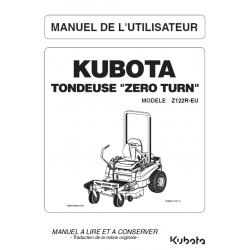 MANUEL D'UTILISATEUR TONDEUSE KUBOTA ZERO TURN Z122R-EU Manuels espaces verts