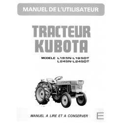 MANUEL D'UTILISATEUR TRACTEURS KUBOTA L185N - L185DT - L245N - L245DT Manuels pour tracteurs