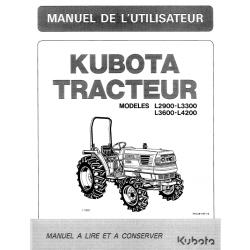 MANUEL D'UTILISATEUR TRACTEURS KUBOTA L2900 - L3300 - L3600 - L4200 Manuels pour tracteurs