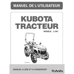 MANUEL D'UTILISATEUR TRACTEURS KUBOTA L1361 Manuels pour tracteurs