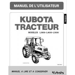 Manuel d'utilisateur tracteurs Kubota L3830, L4630, L5030 Manuels espaces verts