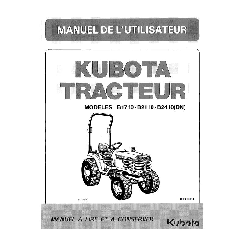 Manuel d'utilisateur Kubota B1710, B2110, B2410(DN) Manuels espaces verts