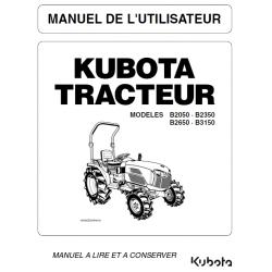 Manuel d'utilisateur Kubota B2050, B2350, B2650, B3150 Manuels espaces verts