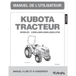 Manuel d'utilisateur Kubota L3540, L4240, L5040, L5240, L5740 Manuels espaces verts