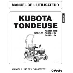 Manuel d'utilisateur tondeuse Kubota RCK60B-22BX / RCK54-22BX / RCK48-22BX Manuels espaces verts