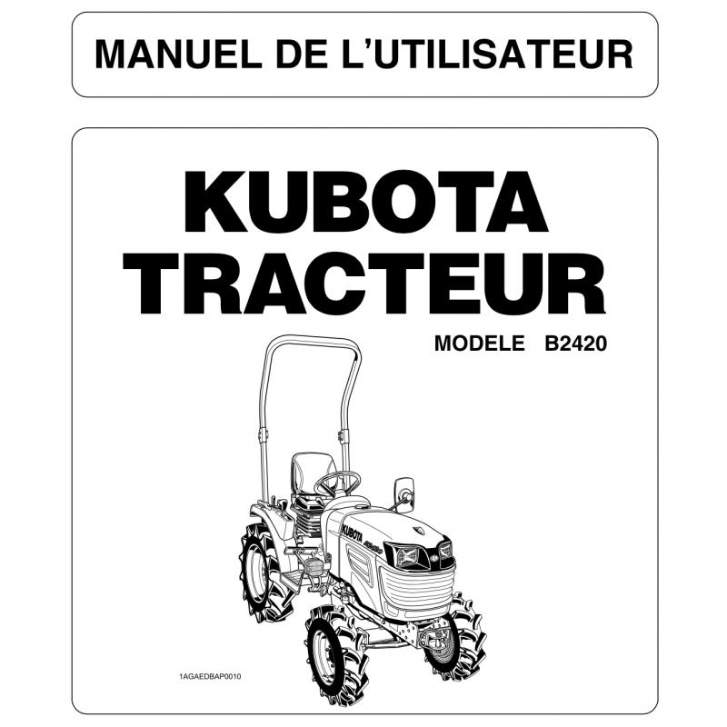 Manuel d'utilisateur Kubota B2420 Manuels espaces verts